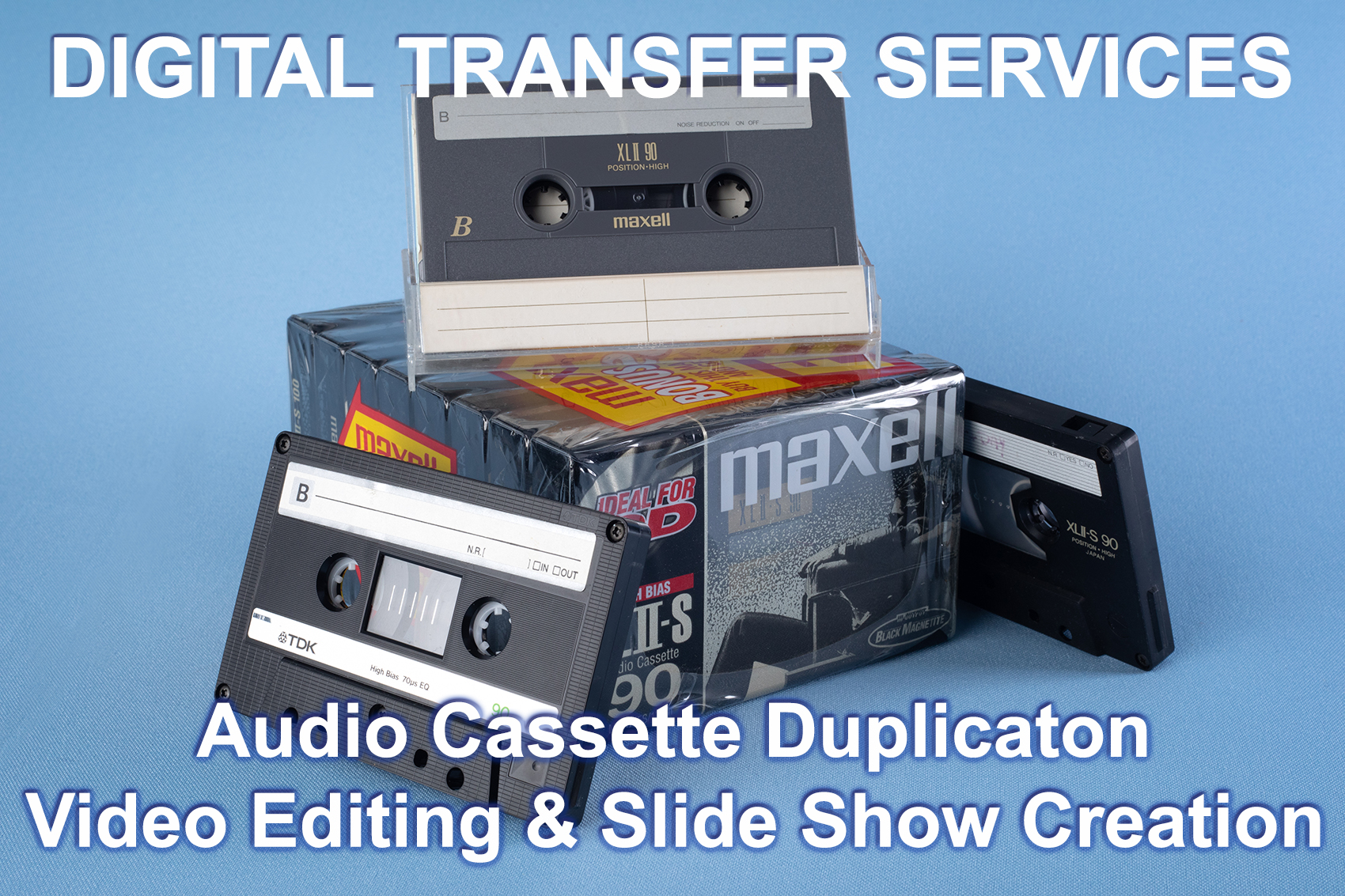 Digital Transfer Service - Audio Cassette duplication Video editing, Slide Show Creation to video